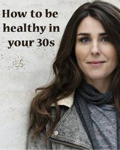 Staying healthy in your 30s
