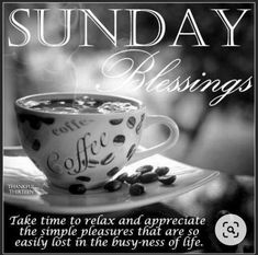 Sunday Morning Coffee, Sunday Morning Quotes, Good Morning Happy Sunday, Soul Sunday, Good Morning Friends, Good Morning Wishes, Morning Messages, Morning Greeting, Hello Sunday