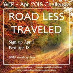 D.G. Hudson - Rainforest Writing: WEP - The Road Less Traveled, An Outpost Story