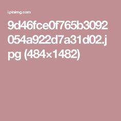 9d46fce0f765b3092054a922d7a31d02.jpg (484×1482)