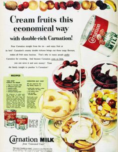Cream fruits the economical way with Carnation Evaporated Milk. 1956.