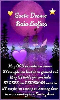 Night Quotes, Good Morning Quotes, Evening Greetings, Afrikaanse Quotes, Goeie Nag, Good Night Sweet Dreams, Wish, Qoutes, Poems