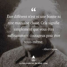 On notera la citation d'Albert camus sur la tête d'Albert Einstein xD Positive Mind, Positive Attitude, Positive Quotes, Never Stop Dreaming, Quote Citation, Albert Camus, French Quotes, Motivation Inspiration, Beautiful Words
