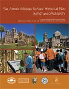 San Antonio Missions National Historical Park: Impact and Opportunity / National Parks Conservation Association