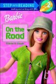 Barbie (Step into Reading Series): On the Road: A Write-In Reader