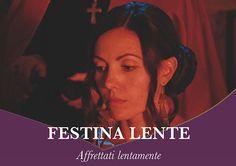 Festina Lente (affrettati lentamente) – Lucilla Colonna