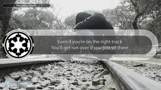 Even if you're on the right track You'll get run over if you just sit there