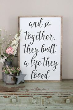 And So Together They Built A Life They Loved Wood Sign #homedecoraccessories