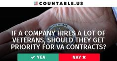 If a Company Hires a lot of Veterans, Should They Get Priority for VA Contracts? #Defense #FamiliesFederal #Agencies #Military #Jobs #Infrastructure #Government #VeteransAffairs #Wages #Work #politics #countable