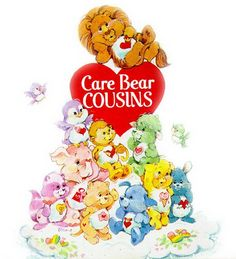 Care Bear Cousins  The Cousins were always so fun :)   Most especially Cozy Heart Penguin   and Gentle Heart Lamb :3