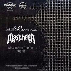 "Hard Rock Cafe Caracas presenta a: ""Calle Santiago y Maskhera"" http://crestametalica.com/evento/hard-rock-cafe-caracas-presenta-a-calle-santiago-y-maskhera/ vía @crestametalica"