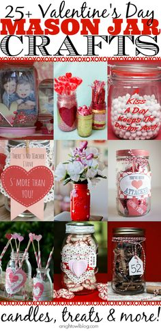 Mason Jar Valentines  Such great ideas!