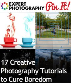 17 Creative Photography Tutorials to Cure Boredom1 17 Creative Photography Tutorials to Cure Boredom