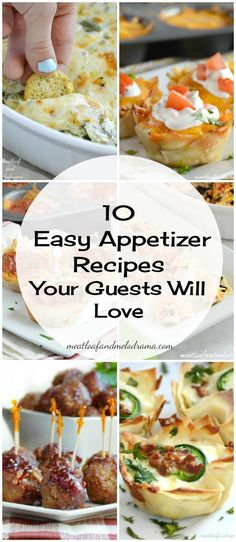 10 Easy Appetizer Recipes that you can make for Christmas, New Year's Eve and even game days. Your guests will love them!