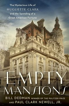 Revealed: The mysterious life of Huguette Clark is set out in the book Empty Mansions