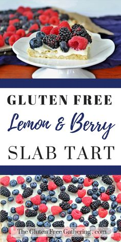 Gluten Free Lemon & Berry Slab Tart – The Gluten Free Gathering - So simple to make - a lemon crust is topped with a lemon cream with loads of fresh #berries #glutenfree #glutenfreedesserts #theglutenfreegathering #slabpie #berrytart #glutenfreerecipes