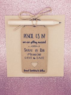 "Personalised ""Pencil us in"" Save The Date / Evening Card / Tags Wedding… Rustic Save The Dates, Wedding Save The Dates, Save The Date Cards, Fall Wedding, Diy Wedding, Wedding Ideas, Dream Wedding, Blue Wedding, Wedding Favors"