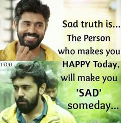 Best memes - sidd sad truth is . the person who makes you happy Sweet Quotes, Movie Quotes, True Quotes, Funny Quotes, Qoutes, Happy Today, Are You Happy, Delete Quotes, Funny Pictures Can't Stop Laughing