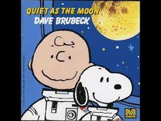 Dave Brubeck  Quiet As The Moon http://www.youtube.com/watch?v=UNjoQpDBjGA