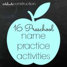 16 Preschool Name Practice Activities! Great ideas here using a lot of things preschool and homes have (playdough, watercolor,