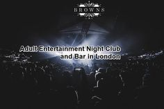 Are you searching for adult entertainment night club and bar in London? At Browns Shoreditch night club, Shoreditch we offer superior adult entertainment at affordable prices in London. Enjoy watching our beautiful lap pole dancers.