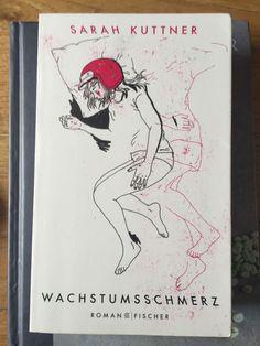 Wachstumsschmerz von Sarah Kuttner (2011, Taschenbuch) 3100422066 | eBay