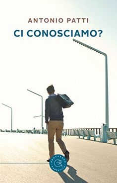 Ci conosciamo? di Antonio Patti https://www.amazon.it/dp/B07BB71J2P/ref=cm_sw_r_pi_dp_U_x_2tpVAbZCHV3YG