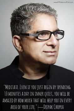 What is the one thing Deepak Chopra says you should do to be healthier? Read on to find out more of his wisdom and knowledge and how it can benefit your life.