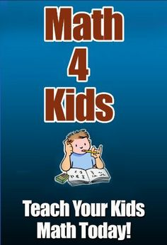 Math 4 Kids: Teach your kid math today by Greg Schmidt. $2.99. 76 pages