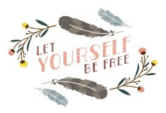 Let Yourself Be Free Print purchased for nursery $20
