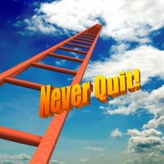 Never Quit Because The Journey Has Just Begun