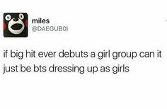 And name them Bangtan Girls instead