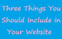 Three Things You Should Include in Your Personal Website Website
