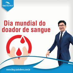 Criado pela OMS (Organização Mundial da Saúde, o Dia Mundial do doador de Sangue relembra anualmente, o quanto doar sangue pode salvar vidas. Seja você também um doador!