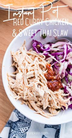 This tasty, juicy Instant Pot shredded chicken is super easy to throw together! Make sure to serve it with the Thai slaw -- they're a perfect pair. (Slow cooker instructions are included if you don't have an Instant Pot) | perrysplate.com #instantpot #instantpotrecipes #curryrecipe