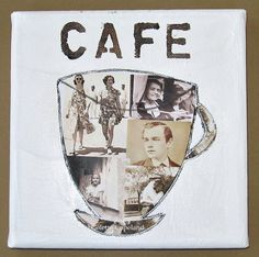 Original collage on stretched canvas Coffee Cup by ColetteCopeland, $40.00