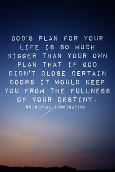 How easily we can get distracted from Your purpose oh Lord! Thank you for closing doors!