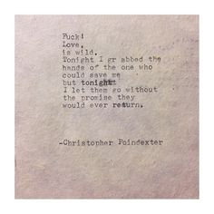 The Blooming of Madness poem #171 written by Christopher Poindexter