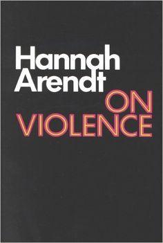 On violence / Hannah Arendt