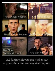 Ninth doctor - I don't think he gets the credit he deserves.   I love 10 and 11 is good. But 9 was my first doctor.