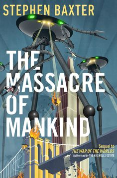 The Massacre of Mankind by Stephen Baxter 02/03/2017