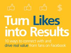 How To Turn Likes into Results