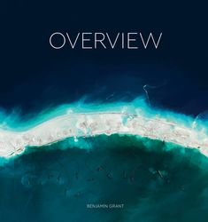 Booktopia has Overview, A New Perspective of Earth by Benjamin Grant. Buy a discounted Hardcover of Overview online from Australia's leading online bookstore. Ansel Adams, Date, Miami Beach, Best Coffee Table Books, American Photo, Earth Surface, Thing 1, Earth From Space, Famous Landmarks