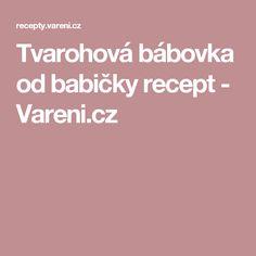 Tvarohová bábovka od babičky recept - Vareni.cz