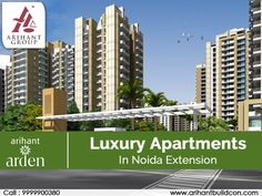 Now you can book the Luxury apartments In Noida Extension in the nominal cost. Here you will pay the cheaper price for the possession and delivery of the apartments with the luxurious and modern lifestyle and healthy environment for your family.  Get More Detail Visit Website: http://www.arihantbuildcon.com/luxury-apartments-in-noida-extension.html
