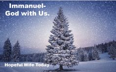 Immanuel-God with us