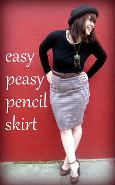 Tea For Two: easy peasy pencil skirt