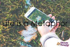 .life is a metaphor.   .life is a metaphor.
