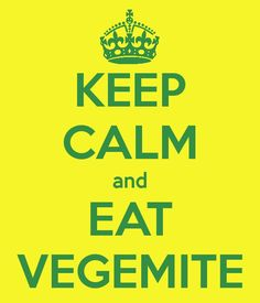 Keep calm and eat Vegemite. Because its the smallest things that brighten my day :) vege & cheese sandwich yummilishish
