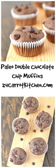 Paleo Double Chocolate Chip Muffins #justeatrealfood #24carrotkitchen